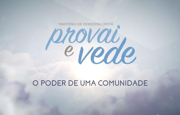 22/Jul – O poder de uma comunidade   Provai e Vede 2017