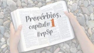 Provérbios 1 – Reavivados Por Sua Palavra