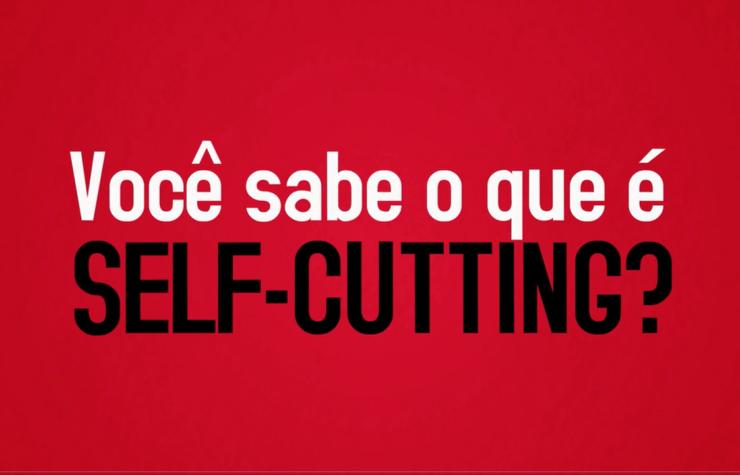 Você sabe o que é Self-cutting?
