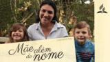 Mãe Além do Nome – Janaína Tretin Oro