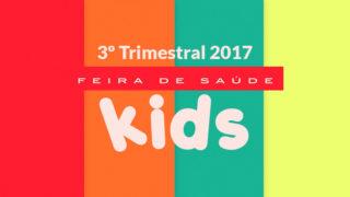 3ª Trimestral EXTRAS – Feira de Saude Kids