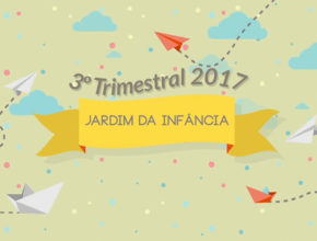 3ª Trimestral Jardim da Infância – 2017