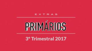 3ª Trimestral EXTRAS – Culto Familiar – Primarios – 2017