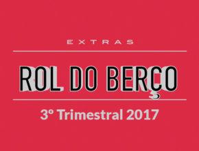 3ª Trimestral EXTRAS – Rol do Berço – 2017