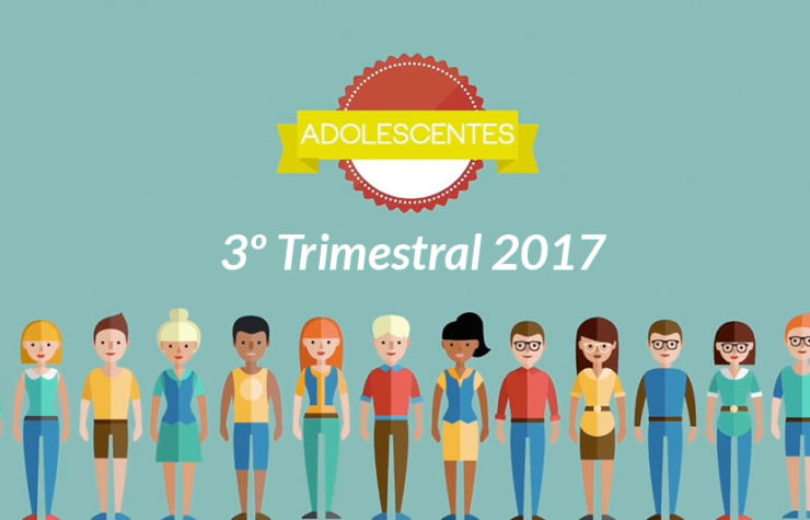 3ª Trimestral Adolescentes – 2017
