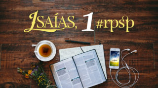 Isaías 1 – Reavivados Por Sua Palavra
