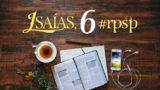Isaías 6 – Reavivados Por Sua Palavra