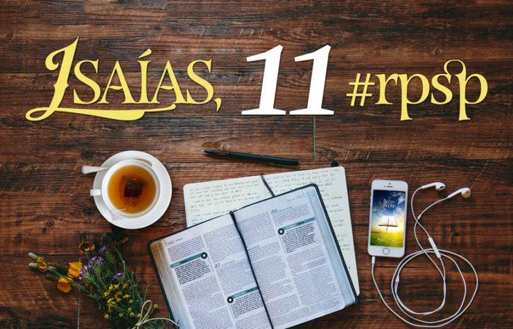 Isaías 11 – Reavivados Por Sua Palavra