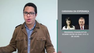 Missão em Notícias | Informe Caravana da Esperança
