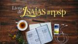 Isaías – Lista de Reprodução