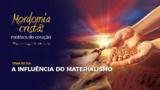 EPISÓDIO #1 RESUMO ESCOLA SABATINA – A influência do materialismo