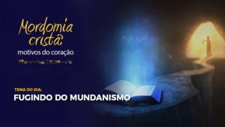 RESUMO ESCOLA SABATINA EPISÓDIO #4 – FUGINDO DO MUNDANISMO