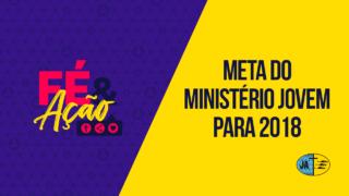 Visão Geral do Ministério Jovem 2018