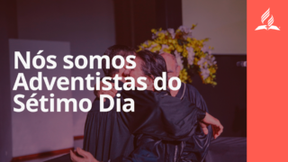 Nós somos Adventistas do Sétimo Dia | Retrospectiva 2017
