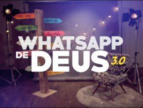 Lista de Reprodução: Whatsapp de Deus 3.0
