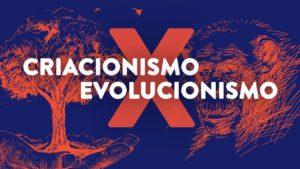 Criação ou Evolução?