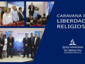 CARAVANA DE LIBERDADE RELIGIOSA EM ITABUNA