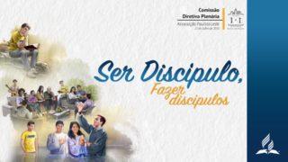 Ser Discípulos, Fazer Discípulos (Comissão Diretiva Plenária)