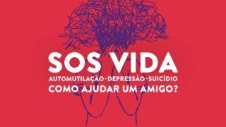 SOS Vida | Automutilação ● Depressão ● Suicídio | Como ajudar um amigo?