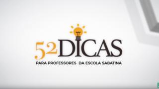 52 Dicas para Professores da Escola Sabatina
