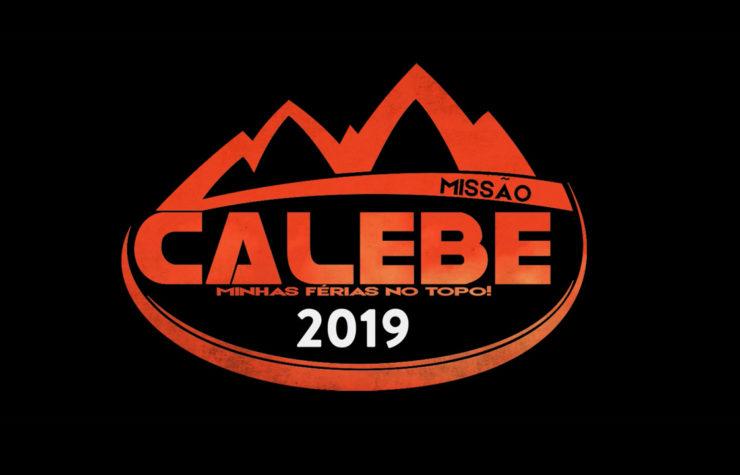 Vem aí, a Missão Calebe 2019!