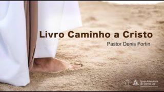 """Seminário 4 – Apresentação do livro """"Caminho a Cristo"""""""