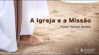 Seminário 5 – A Igreja e a Missão