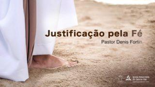 Seminário 9 – Temas da Salvação no Caminho a Cristo: Justificação pela Fé