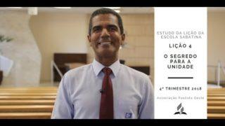Lição da Escola Sabatina 4 – O Segredo Para a Unidade – 4º Trim. 2018