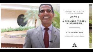 Lição da Escola Sabatina 09 – A segunda viagem missionária 3ºTrim/2018