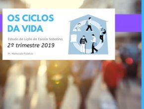 LES 1 – Os Ciclos da Vida – 2º Trim. 2019