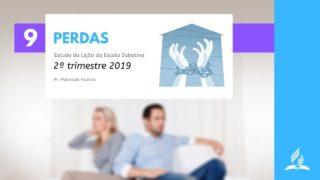 LES 9 – Perdas – 2º Trim. 2019