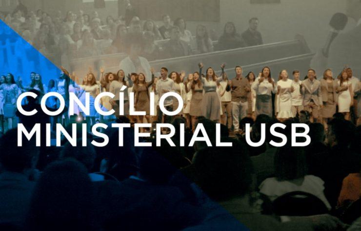 Concílio Ministerial USB – Dia 1