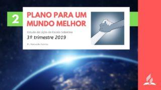 LES 2 – Plano para um mundo melhor – 3º trimestre