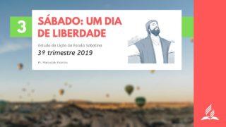 LES 3 – Sábado: Um dia de liberdade – 3º trimestre