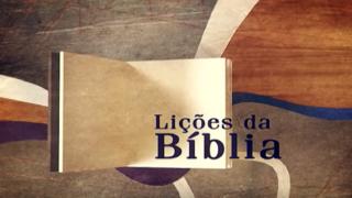 Lições da Bíblia – Motivos do Coração