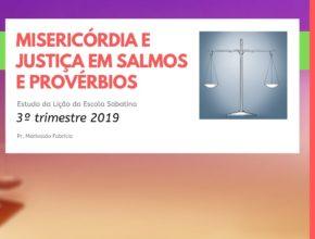 LES 04 – Misericórdia e justiça em Salmos e Provérbios – 3º trimestre