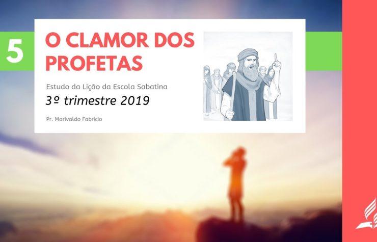 LES 05 – O Clamor dos Profetas – 3º trimestre