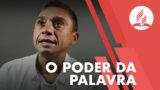 O PODER DA PALAVRA | Testemunho Missão Calebe