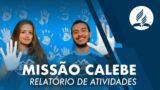 MISSÃO CALEBE 2019 | Relatório de Atividades