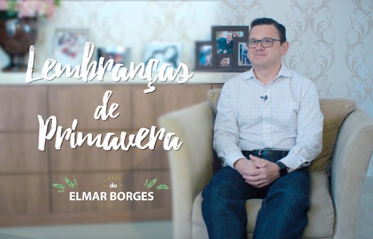 Lembranças de Primavera – Elmar Borges