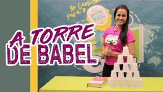 A Torre de Babel | Adore Kids