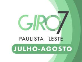 GIRO PAULISTA LESTE | Julho-Agosto