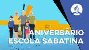 Aniversário de 166 anos da Escola Sabatina