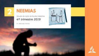 Neemias – Lição da Escola Sabatina 2