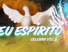 Teu Espírito – Celebra SP Vol. 3
