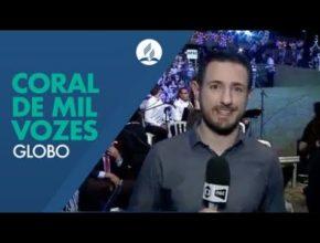 Coral em mil vozes em Joinville (Globo)