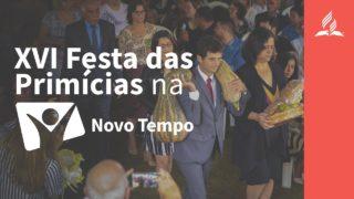 REPORTAGEM | FESTA DAS PRIMÍCIAS 2019