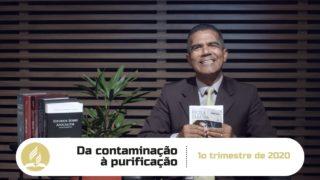 Da contaminação à purificação – LES 9 – 1º Trim. 2020
