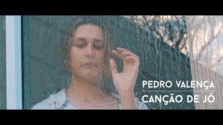 Canção de Jó – Pedro Valença [Clipe]
